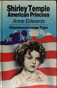 image of Shirley Temple: American Princess (Charnwood Library)