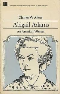 Abigail Adams : An American Woman