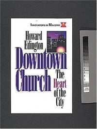 Downtown Church (Innovators in Ministry)