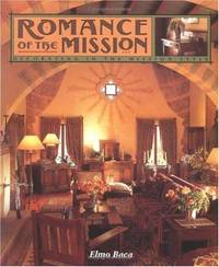 Romance of the Mission: Decorating in the Mission Style