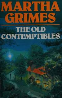 The Old Contemptibles by Martha Grimes - First UK edition - 1991 - from Stephen Howell (SKU: 803)