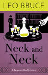 image of Neck and Neck: A Sergeant Beef Detective Novel