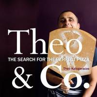 THEO & CO. - The Search for the Perfect Pizza