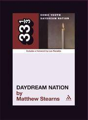 Sonic Youth's Daydream Nation (33 1/3)