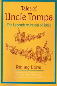 TALES OF UNCLE TOMPA by Dorje, Rinjing - 1997-09-01