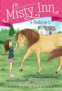 Marguerite Henry's Misty Inn 4-Books-in-1!: Welcome Home!; Buttercup Mystery; Runaway Pony;...