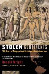 image of Stolen Continents: 500 Years of Conquest and Resistance in the Americas