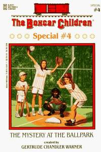 The Mystery at the Ballpark (Boxcar Children Special)