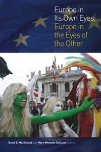 Europe In Its Own Eyes Europe In The Eyes Of The Other