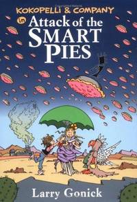 Kokopelli and Company in Attack of the Smart Pies