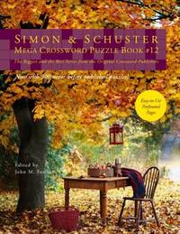 Simon & Schuster Mega Crossword Puzzle Book #12 (S&S Mega Crossword Puzzles)