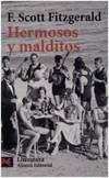 image of Hermosos Y Malditos / The Beautiful and the Damned (Literatura / Literature) (Spanish Edition)