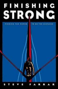 image of Finishing Strong: Finding The Power to Go The Distance