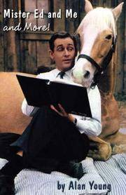 Mister Ed and Me and More!