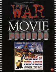 WAR MOVIE POSTERS Volume Thirteen of the Illustrated History of Movies  through Posters