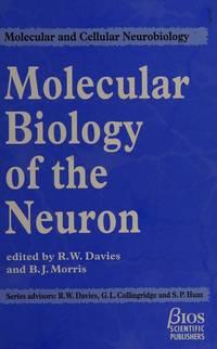 Molecular Biology of the Neuron: Molecular & Cellular Neurobiology