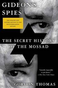 image of Gideon's Spies: The Secret History of the Mossad