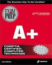 A+ Exam Prep, Adaptive Testing Edition