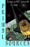 image of Primal Sources: Essays on H. P. Lovecraft