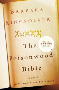 THE POISONWOOD BIBLE. by  Barbara Kingsolver - First   edition - 1998 - from Quinn & Davis Booksellers (SKU: 310895)