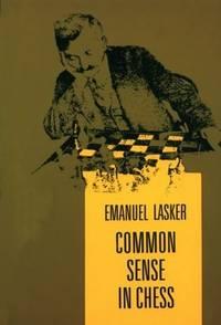 Common Sense in Chess by  Emanuel Lasker  - Paperback  - Reprint  - 1980  - from ArchersBooks.com (SKU: 21111)