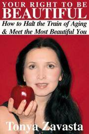 Your Right to Be Beautiful : The Miracle of Raw Foods