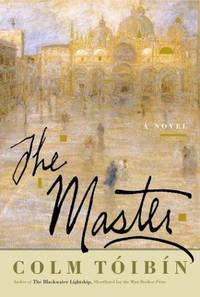 The Master by  Colm Toibin - First Edition - 2004 - from Jay W. Nelson, Bookseller (SKU: 21728)