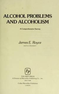 Alcohol Problems and Alcoholism: A Comprehensive Survey