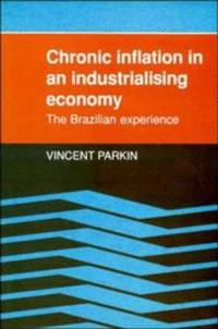 Chronic Inflation in an Industrializing Economy: The Brazilian Experience