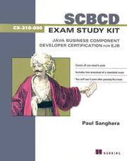 SCBCD Exam Study Kit: Java Business Component Developer Certification for EJB