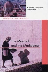 image of The Marshal and the Madwoman (Marshal Guarnaccia Investigation)