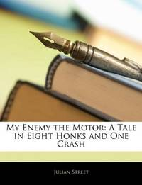 My Enemy the Motor