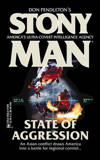 State of Aggression (Mack Bolan : Stony Man #56) by  Pat  Don (creator); Rogers - Paperback - First Paperback Printing - 2001 - from Second Chance Books & Comics (SKU: 098949)