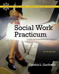 The Social Work Practicum: A Guide and Workbook for Students, Pearson eText