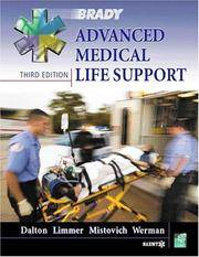 Advanced Medical Life Support (3rd Edition) Dalton, Twink M.; Limmer EMT-P, Daniel; Mistovich,...