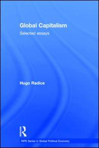 Global Capitalism: Selected Essays (RIPE Series in Global Political Economy)