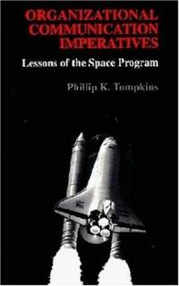 Organizational Communication Imperatives : Lessons Of The Space Program