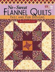 No-Sweat Flannel Quilts: Fast and Fun Designs