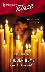 Hidden Gems - The White Star (harlequin Blaze #236