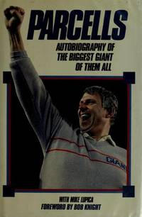 Parcells: Autobiography of the biggest Giant of them all. [1st hardcover].