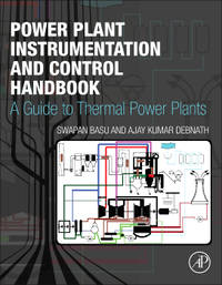 Power Plant Instrumentation And Control Handbook A Guide To Thermal Power Plants (Hb 2015)