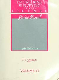 P. E. (Civil) License Review Manual (4th Edition Volume 1V)