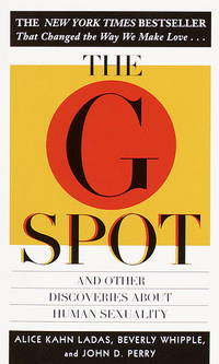 The G Spot: And Other Discoveries About Human Sexuality