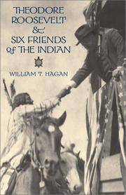 Theodore Roosevelt and Six Friends of the Indian