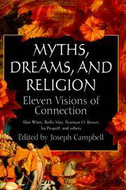 Myths, Dreams, and Religion: Eleven Visions of Connection by Joseph Campbell (Editor) - Hardcover - 2000-03-01 - from Ergodebooks and Biblio.com