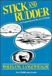 Stick and Rudder: An Explanation of the Art of Flying by  Wolfgang Langewiesche - Hardcover - 1972 - from BookDepart (SKU: 85298)