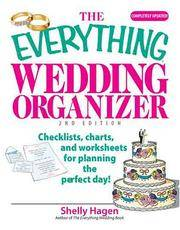 The Everything Wedding Organizer: Checklists, Charts, And Worksheets for Planning the Perfect Day!