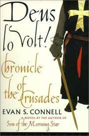 Deus lo Volt. Chronicle of the Crusades