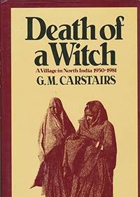 DEATH OF A WITCH A Village in North India 1950-1981