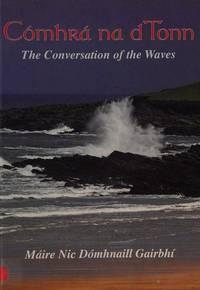 Cómhrá Na Dtonn : The Conversation of the Waves